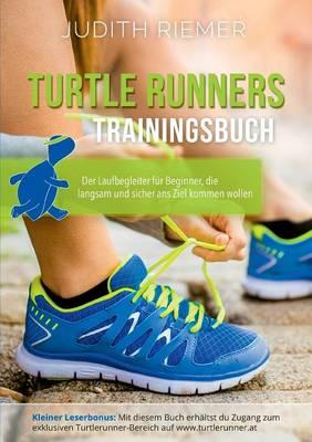 Turtlerunners Trainingsbuch (Paperback)
