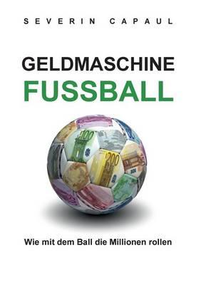 Geldmaschine Fussball (Paperback)
