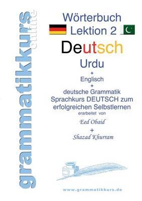 Worterbuch Deutsch - Urdu- Englisch A1 Lektion 2 (Paperback)