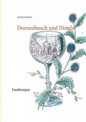 Dornenbusch Und Disteln (Paperback)