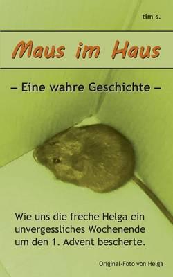 Maus Im Haus (Paperback)