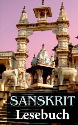 Sanskrit Lesebuch (Paperback)