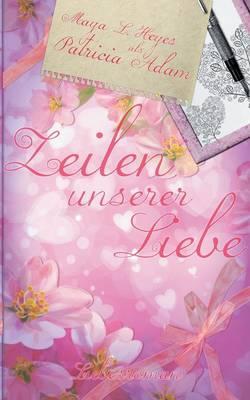 Zeilen Unserer Liebe (Paperback)