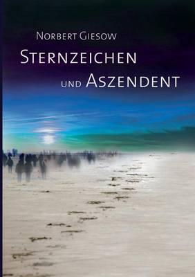 Sternzeichen Und Aszendent (Paperback)