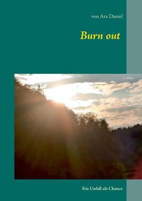 Burn Out (Paperback)
