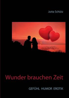 Wunder Brauchen Zeit (Paperback)