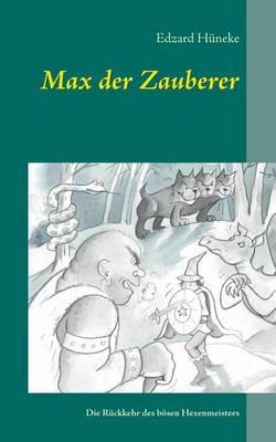 Max Der Zauberer (Paperback)