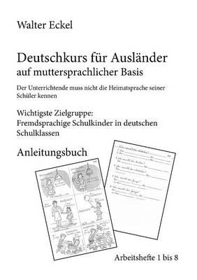 Deutschkurs fur Auslander auf muttersprachlicher Basis - Anleitungsbuch (Paperback)
