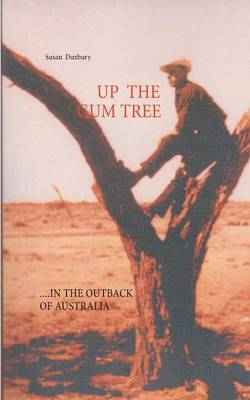 Up the Gum Tree (Paperback)