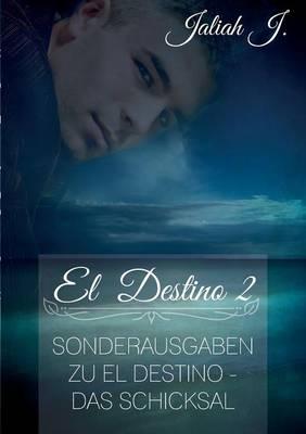 El Destino 2 (Paperback)