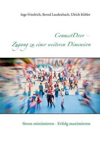ConnectDoor - Zugang zu einer weiteren Dimension (Paperback)