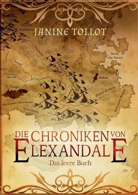 Die Chroniken von Elexandale: Das leere Buch (Paperback)