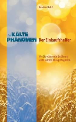 Das Kaltephanomen - Der Einkaufshelfer (Paperback)