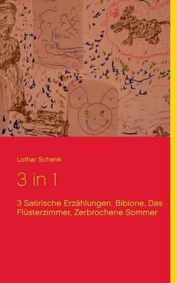 3 in 1: Bibione, Das Flusterzimmer, Zerbrochene Sommer (Paperback)