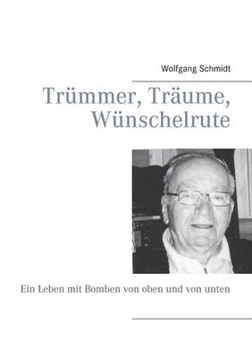 Trummer, Traume, Wunschelrute (Paperback)