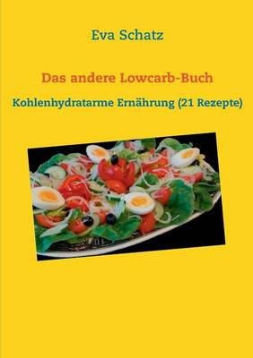 Das Andere Lowcarb-Buch (Paperback)