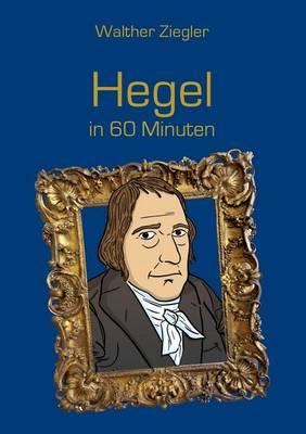 Hegel in 60 Minuten (Paperback)