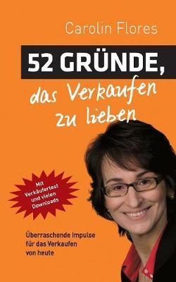 52 Grunde, Das Verkaufen Zu Lieben (Paperback)