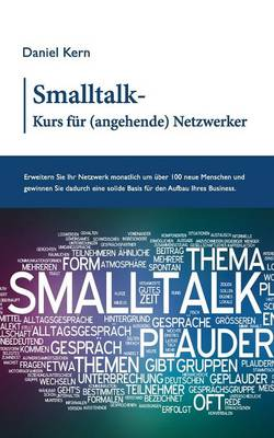 SmallTalk-Kurs Fur (Angehende) Netzwerker (Paperback)