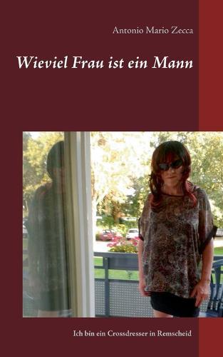Wieviel Frau Ist Ein Mann (Paperback)