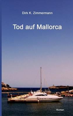 Tod Auf Mallorca (Paperback)