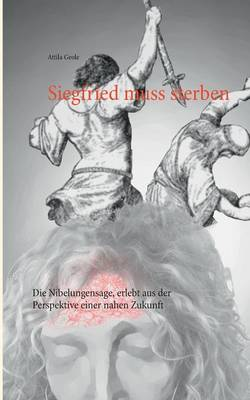 Siegfried Muss Sterben (Paperback)