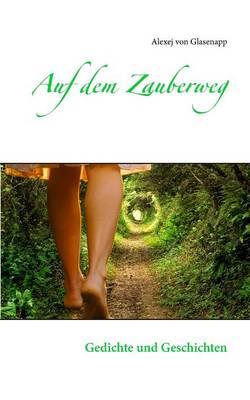 Auf Dem Zauberweg (Paperback)