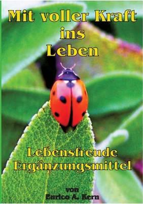 Mit Voller Kraft Ins Leben (Paperback)