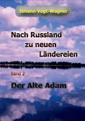 Nach Russland Zu Neuen Landereien. Band 2 (Paperback)