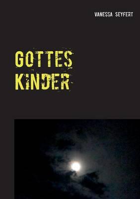 Gottes Kinder: Glaubenskrieg (Paperback)
