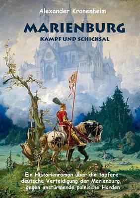 Marienburg - Das Letzte Aufgebot (Paperback)