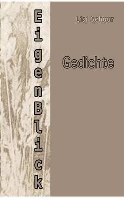 Eigenblick (Paperback)