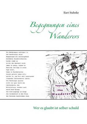 Begegnungen Eines Wanderers (Paperback)
