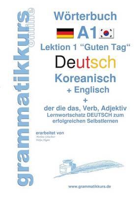 Woerterbuch Deutsch - Koreanisch - Englisch Niveau A1 (Paperback)