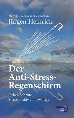 Der Anti-Stress-Regenschirm (Paperback)