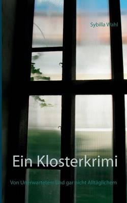 Ein Klosterkrimi (Paperback)