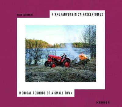 Ville Lenkkeri: Medical Records of a Small Town (Hardback)