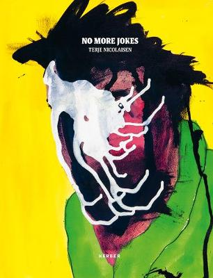 Terje Nicolaisen: No More Jokes (Hardback)