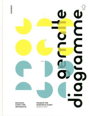 Painted Diagrams: Bauhaus, Art and Infographics (Hardback)