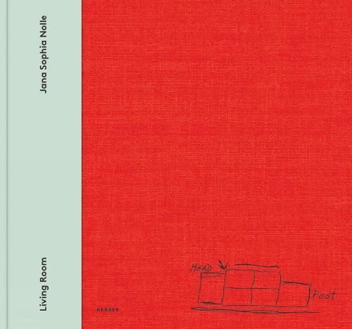 Jana Sophia Nolle: Living Room: San Francisco 2017 / 2018 (Hardback)
