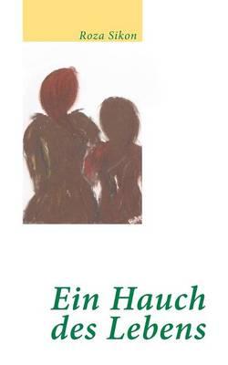 Ein Hauch Des Lebens (Paperback)
