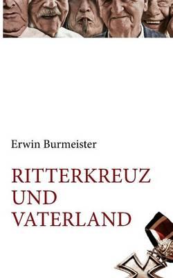 Ritterkreuz Und Vaterland (Paperback)