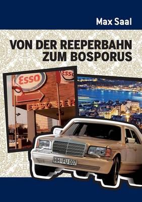 Von Der Reeperbahn Zum Bosporus (Paperback)