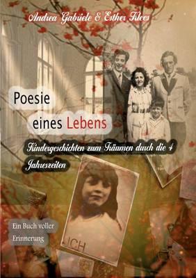Poesie Eines Lebens. Kindergeschichten Zum Traumen Durch Die 4 Jahreszeiten (Paperback)
