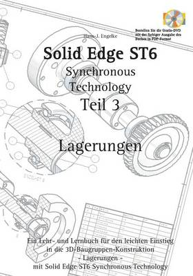 Solid Edge St6 Synchronous Technology Teil 3 (Paperback)