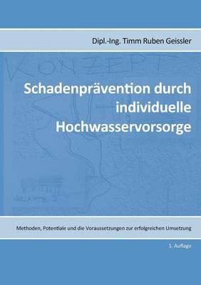 Schadenpravention Durch Individuelle Hochwasservorsorge (Paperback)