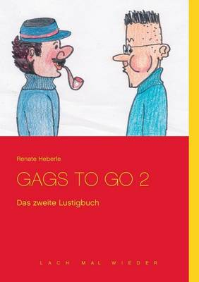 Gags to Go 2 (Paperback)