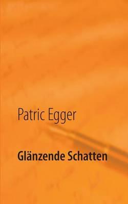 Glanzende Schatten (Paperback)