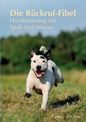 Die Ruckruf-Fibel (Paperback)