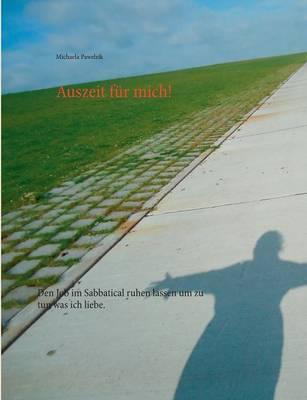 Auszeit Fur Mich! (Paperback)